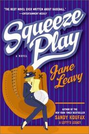 Cover of: Squeeze Play by Jane Leavy