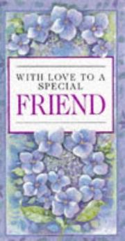 Cover of: With Love to a Special Friend (Everyday) by Helen Exley