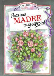 Cover of: Para Una Madre Muy Especial/to a Very Special Mother (To-Give-And-To-Keep) | Helen Exley