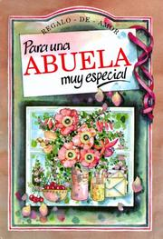 Cover of: Para Una Abuelo Muy Especial/to a Very Special Grandmother (To-Give-And-To-Keep) by Helen Exley