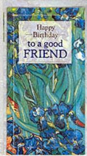 Cover of: Happy Birthday to a Good Friend (Happy Birthday) | Helen Exley