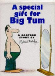 Cover of: A Special Gift for Big Tum (Cartoon Book) | Roland Fiddy