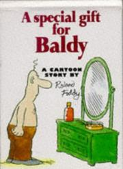 Cover of: A Special Gift for Baldy (Cartoon Book) | Roland Fiddy