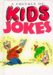 Cover of: A Chuckle of Kids Jokes (Joke Books) by Helen Exley