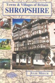 Cover of: Shropshire (Towns & Villages of Britain) by Julie Meech