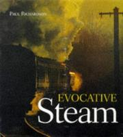 Cover of: Evocative Steam by Richard Awlinson