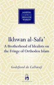 Cover of: Ikhwan al-Safa (Makers of the Muslim World) by Godefroid de Callatay
