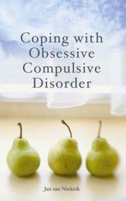 Cover of: Coping with Obsessive Compulsive Disorder by Jan van Niekerk