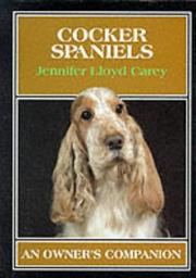 Cover of: Cocker Spaniels (An Owner's Companion) by Jennifer Lloyd Carey