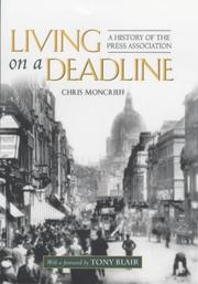 Cover of: Living on a Deadline | Chris Moncrieff