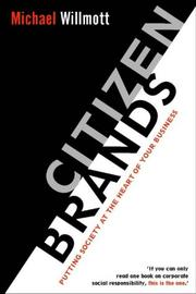 Cover of: Citizen brands | Michael Willmott
