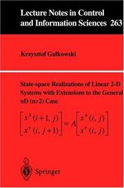 Cover of: State-space Realisations of Linear 2-D Systems with Extensions to the General nD (n > 2) case | Krzysztof Galkowski