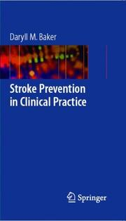 Cover of: Stroke Prevention in Clinical Practice | Daryll M. Baker