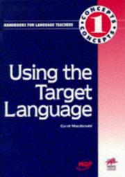 Cover of: Using the Target Language (Concepts) | Carol MacDonald