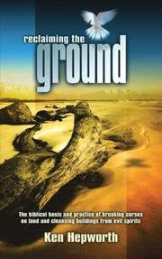 Cover of: Reclaiming the Ground | Ken Hepworth