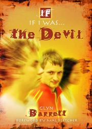 Cover of: If I Was the Devil | Glyn Barrett