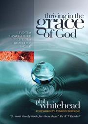 Cover of: Thriving in the Grace of God | Phil Whitehead