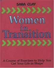 Cover of: Women In Transition a Course of Exercise by Sara Clay