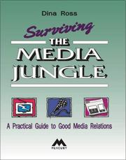 Cover of: Surviving the media jungle by Dina Ross