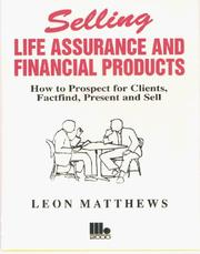 Cover of: Selling Life Assurance and Financial Products by Leon Matthews
