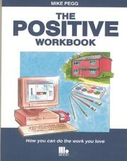 Cover of: The Positive Workbook | Mike Pegg