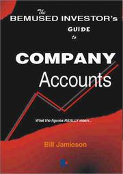 Cover of: The Bemused Investor's Guide to Company Accounts | W.M. Jamieson