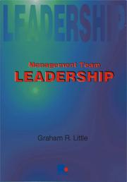 Cover of: Management Team Leadership (Leadership Guides) | Graham R. Little