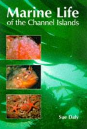 Cover of: The Marine Life of the Channel Islands | Sue Daly