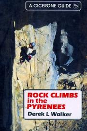 Cover of: Rock Climbs in the Pyrenees | Derek L. Walker