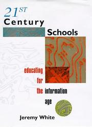 Cover of: 21st Century Schools by Jeremy White