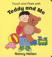Cover of: Touch and Peek with Teddy and Me | N. Hellen