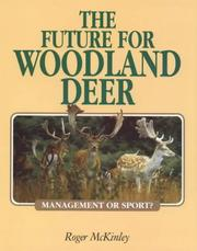 Cover of: The Future for Woodland Deer | Roger McKinley