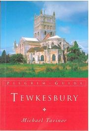Cover of: Tewkesbury (Pilgrim Guides) | Michael Tavinor