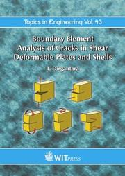 Cover of: Boundary Element Analysis of Cracks in Shear Deformable Plates and Shells (Topics in Engineering) | T. Dirgantara