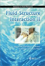 Cover of: Fluid Structure Interaction II (Advances in Fluid Mechanics) | s International Conference on Fluid Structure Interaction 2003 Cadiz