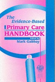 Cover of: The Evidence-based Primary Care Handbook | Mark Gabbay