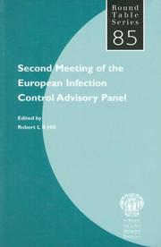 Cover of: Second Meeting of the European Infection Control Advisory Panel (Round Table Series) | Robert L. R. Hill
