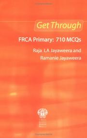 Cover of: Get Through Frca Primary | Raja Jayaweera