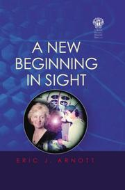 Cover of: A New Beginning in Sight | Eric J. Arnott