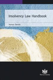 Cover of: Insolvency Law Handbook | Vernon Dennis