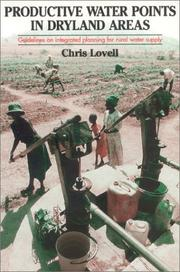 Cover of: Productive Water Points in Dryland Areas | Chris Lovell