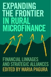 Cover of: Expanding the Frontier in Rural Finance | Maria Pagura