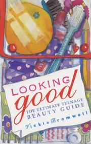 Cover of: Looking Good by Vickie Bramwell