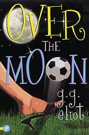Cover of: Over the Moon | G.G Eliot