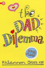 Cover of: The Dad Dilemma | Rhiannon Cross