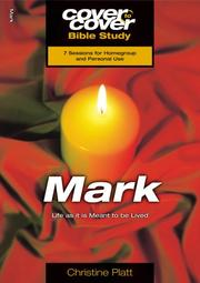 Cover of: Mark - Life As It Is Meant To Be Lived (Cover To Cover) | Christine Platt