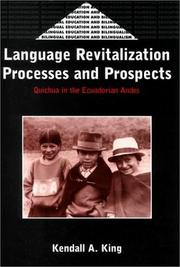 Cover of: Language Revitalization Processes and Prospects by Kendall A. King