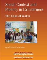 Cover of: Social Context and Fluency in L2 Learners by Lynda Pritchard Newcombe