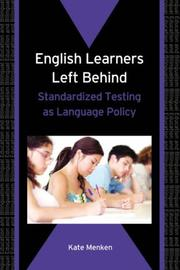 Cover of: English Learners Left Behind | Kate Menken