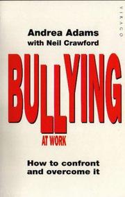 Cover of: Bullying at Work by Andrea Adams